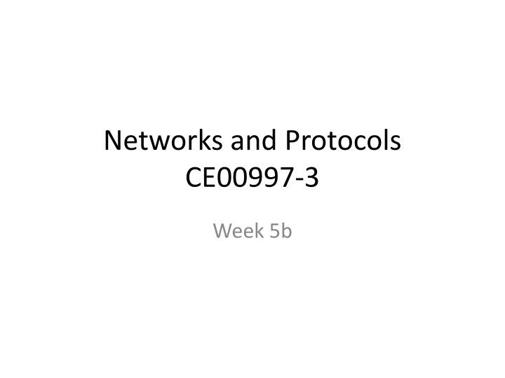 networks and protocols ce00997 3 n.