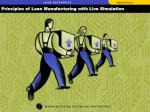 Principles of Lean Manufacturing with Live Simulation