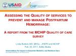 Assessing the Quality of services to prevent and manage Postpartum Hemorrhage: