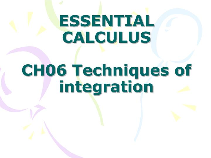 essential calculus ch06 techniques of integration n.