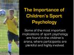 The Importance of Children's Sport Psychology
