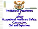 The National Department  of Labour Occupational Health and Safety: Construction.
