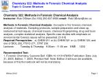 Chemistry 322: Methods in Forensic Chemical Analysis