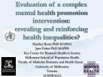 Heather Rowe PhD MAPHA Jane Fisher PhD MAPPS Key Centre for Women's Health in Society