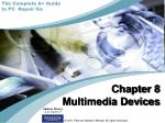 Chapter 8 Multimedia Devices