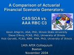 A Comparison of Actuarial Financial Scenario Generators: CAS/SOA vs. AAA RBC C3