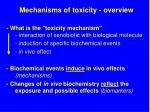 Mechanisms of toxicity - overview