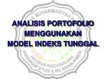 ANALISIS PORTOFOLIO MENGGUNAKAN MODEL INDEKS TUNGGAL
