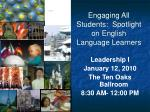 Engaging All Students: Spotlight on English Language Learners