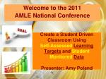 Welcome to the 2011 AMLE National Conference
