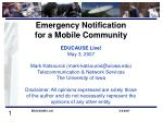 Emergency Notification for a Mobile Community