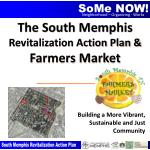 The South Memphis Revitalization Action Plan & Farmers Market