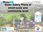 Water Safety Plans at small-scale and community level