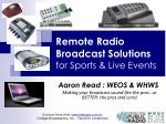 Remote Radio Broadcast Solutions for Sports & Live Events