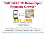Will BWA/LTE Rollout Spur Economic Growth?