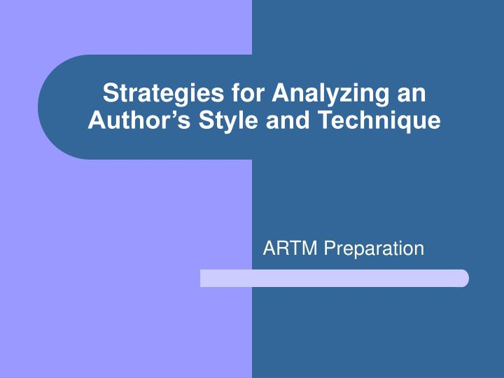 strategies for analyzing an author s style and technique n.