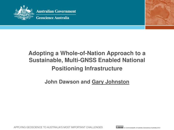 PPT - GNSS Positioning Transforming Australian Industry PowerPoint