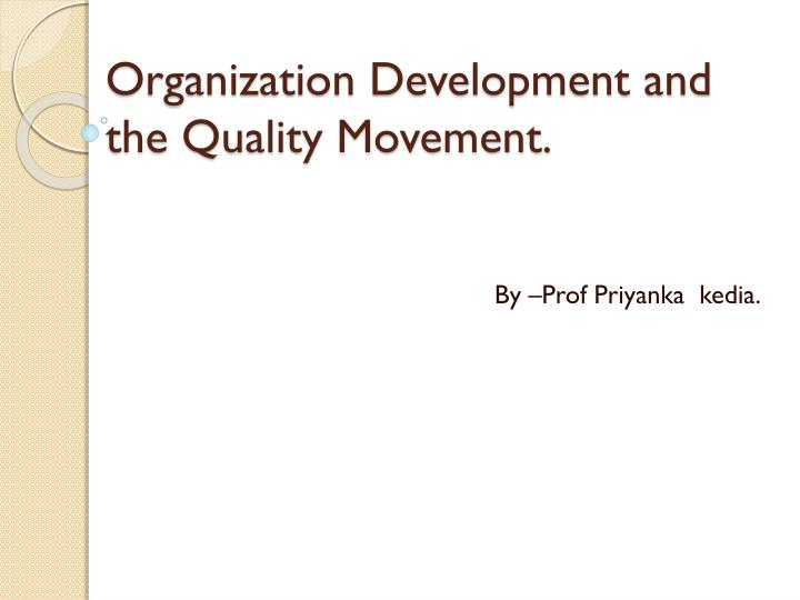 organization development and the quality movement n.
