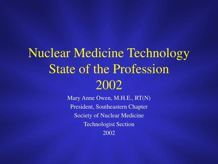 nuclear medicine technology state of the profession 2002 n.