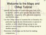 Welcome to the Maps and CMap Tutorial
