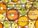 Statistical mechanics of random packings: from Kepler and Bernal to Edwards and Coniglio