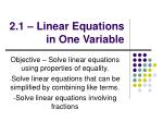 2.1 – Linear Equations in One Variable