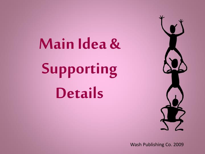 main idea supporting details n.