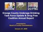 Orange County Underage Drinking Task Force Report Update