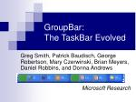 GroupBar:  The TaskBar Evolved