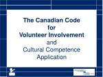 The Canadian Code for Volunteer Involvement and Cultural Competence Application