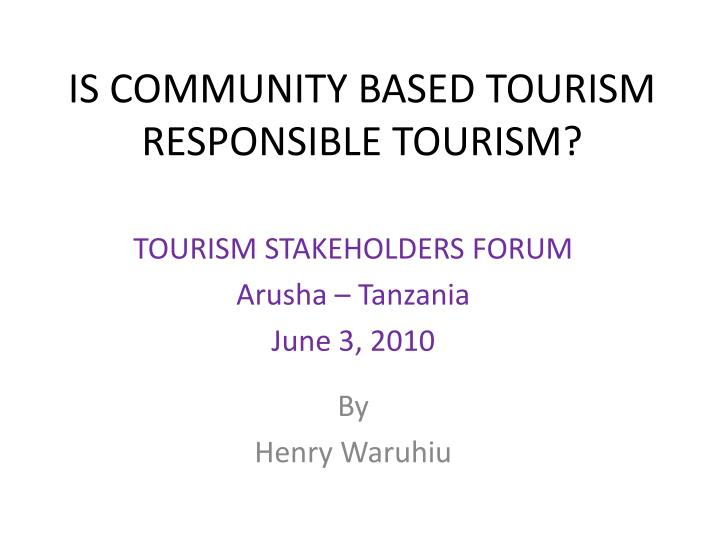 is community based tourism responsible tourism n.
