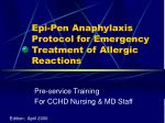 Epi-Pen Anaphylaxis Protocol for Emergency Treatment of Allergic Reactions
