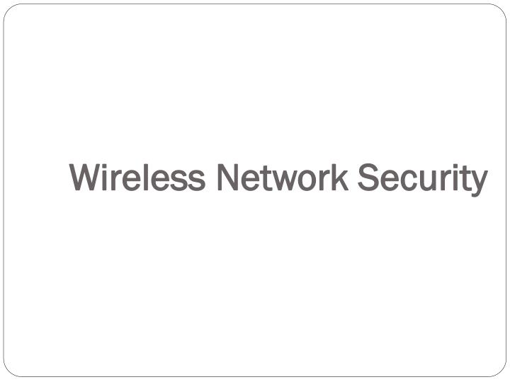 wireless network security n.