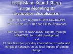 Long Island Sound Storm Surge Modeling & Inundation Visualization