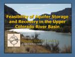 Feasibility of Aquifer Storage and Recovery in the Upper Colorado River Basin