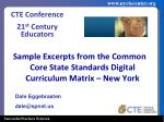 Sample Excerpts from the Common Core State Standards Digital Curriculum Matrix – New York