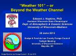 """""""Weather 101"""" – or   Beyond the Weather Channel"""