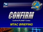 MTAC BRIEFING