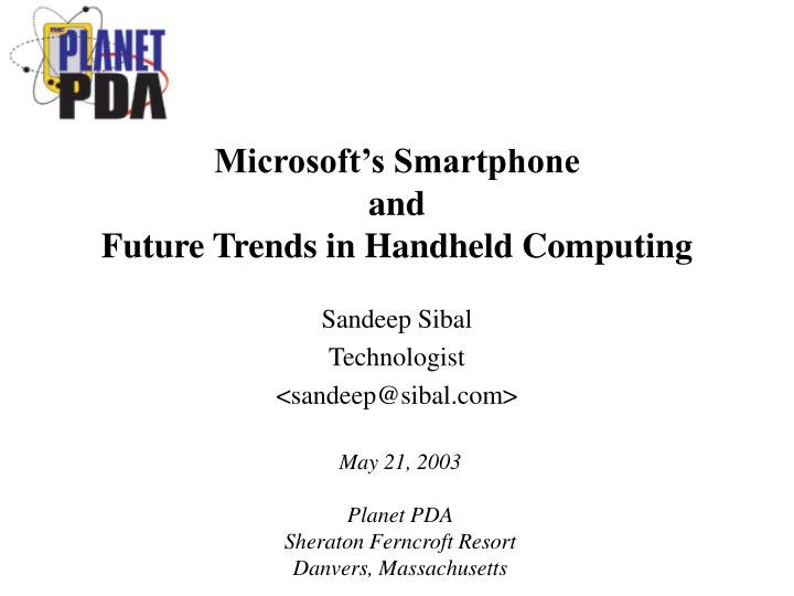 microsoft s smartphone and future trends in handheld computing n.
