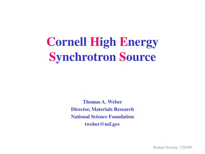 c ornell h igh e nergy s ynchrotron s ource n.