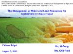 The Management of Water and Land Resources for Agriculture in  Chinese Taipei