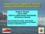 A High Resolution Coupled Sea-Ice/Ocean Model for the Antarctic Peninsula Region