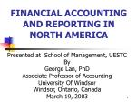 FINANCIAL ACCOUNTING AND REPORTING IN NORTH AMERICA