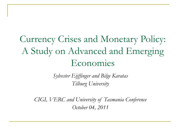 currency crises and monetary policy a study on advanced and emerging economies n.