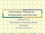 Information Retrieval – Introduction and Survey