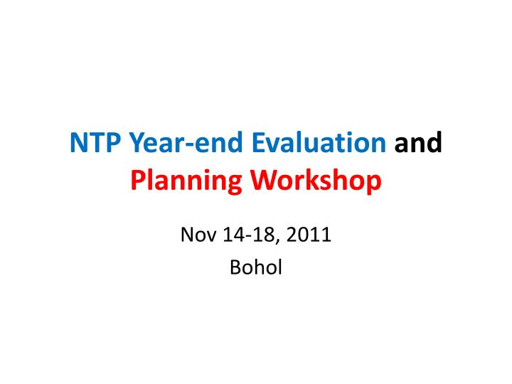 ntp year end evaluation and planning workshop n.