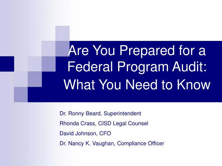 are you prepared for a federal program audit what you need to know n.