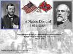 A Nation Divided 1861-1865
