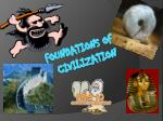 Foundations of civilization