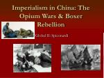 Imperialism in China: The Opium Wars & Boxer Rebellion